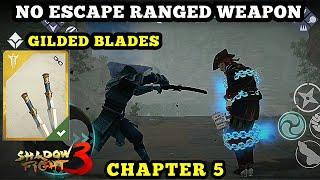 Shadow Fight 3 gilded blades No Escape ranged weapon