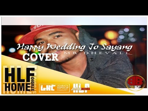 Cover Happy Wedding Jo Sayang _ Mr. Dhevall