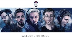 OG CS:GO| You've all been waiting for this!