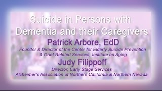 Suicide in Persons with Dementia and their Caregivers
