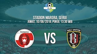 Download Video Jadwal Live Liga 1 2018 - Perseru Serui Vs Bali United Pukul 13.30 MP3 3GP MP4