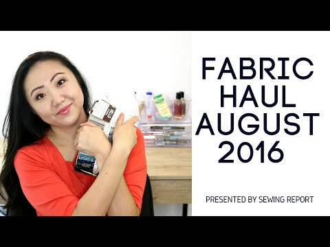 Fabric & Sewing Shopping Haul | August 2016
