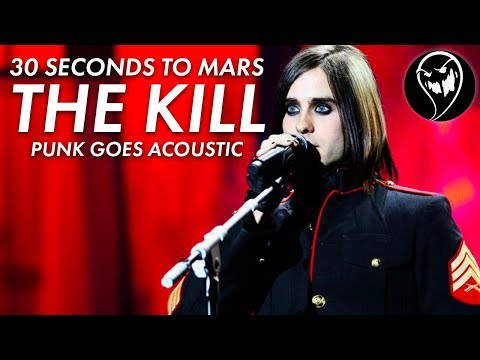 30 Seconds To Mars - The Kill (Punk Goes Acoustic Style Cover) Mp3