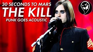 30 Seconds To Mars - The Kill (Punk Goes Acoustic Style Cover)
