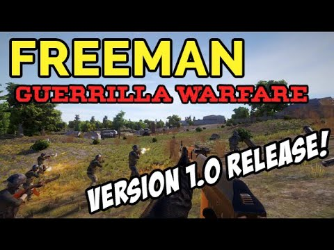 LET'S PLAY Freeman Guerrilla Warfare | Sandbox RPG & Squad FPS | #3
