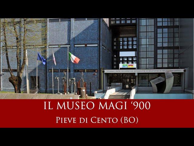Il museo MAGI '900 - Pieve di Cento