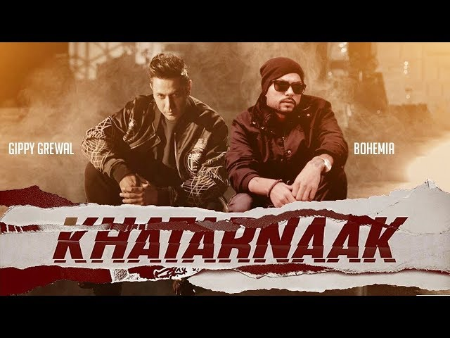 Khatarnaak Gippy Grewal Ft. Bohemia | Pollywood Current Report (P.C.R) |  New Punjabi Songs 2019