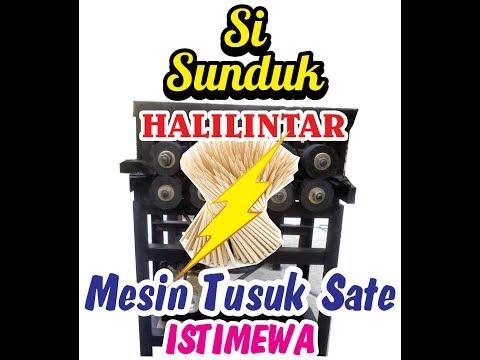 SI SUNDUK HALILINTAR Mesin Tusuk Sate Multifungsi Super Dahsyat & Spektakuler