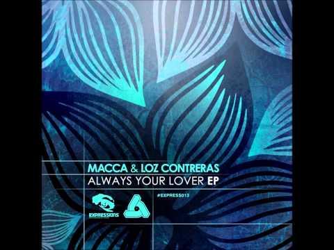 Macca & Loz Contreras - Always Yours