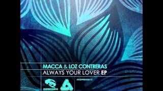 Macca & Loz Contreras - Always Yours