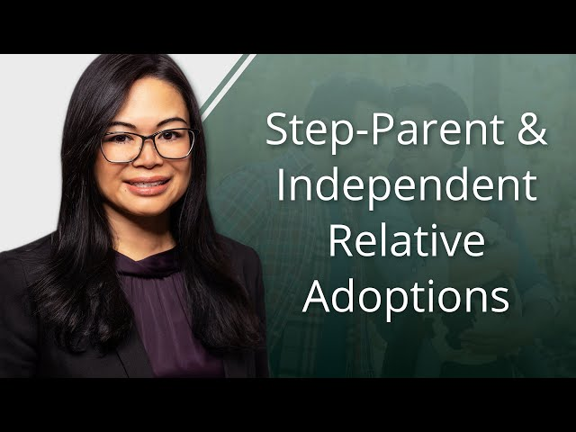 Step-Parent and Independent Relative Adoptions