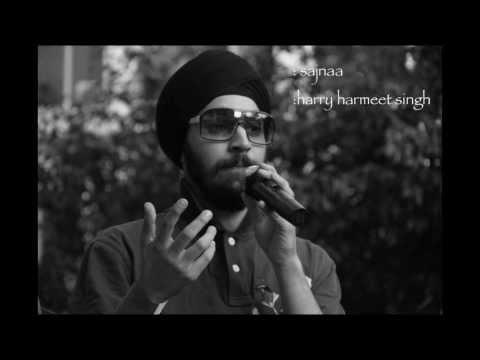 SAJNAA- Harry Singh
