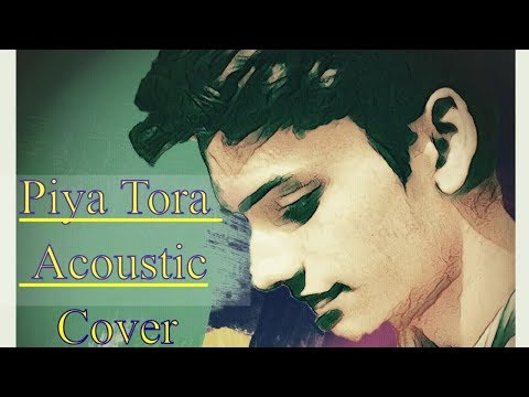 Piya tora kaisa abhimaan. Acoustic cover....