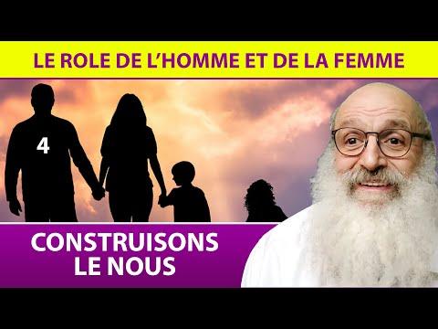 CONSTUISONS LE NOUS 4 - Le rôle de l'homme et de la femme - Rav Shimon Ariche