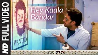 Hey Kaala Bandar [Full Song] - Delhi 6