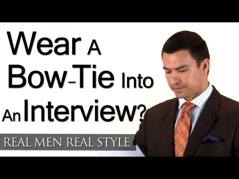 Should A Man Wear A Bow Tie To An Interview? Style Question & Answer - Interview Fashion