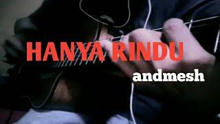 Hanya rindu_andmesh kamaleng  cover fingetstyle guitar