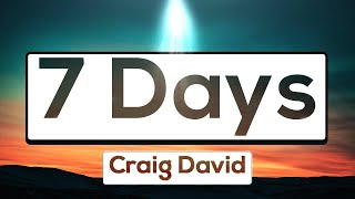 Craig David - 7 Days [Lyrics] 🎵