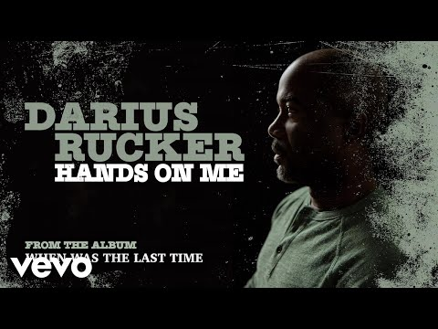 Darius Rucker  Hands On Me Audio