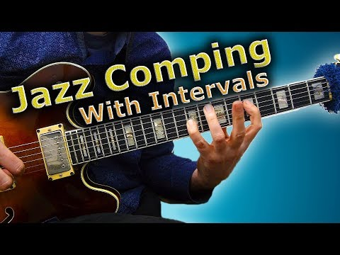 Jazz Comping - Intervals is the (Beautiful) Simple Solution