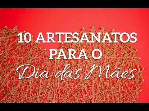 10 Lembrancinhas Artesanais para dia das Mães - Artesanato passo a passo