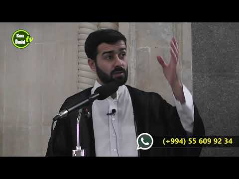 Quranda ədalət və ehsan prinsipi (6) Haci Samir