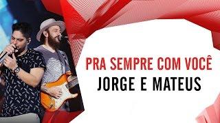 Baixar Pra sempre com você - Jorge e Mateus - Villa Mix Fortaleza 2016 ( Ao Vivo )