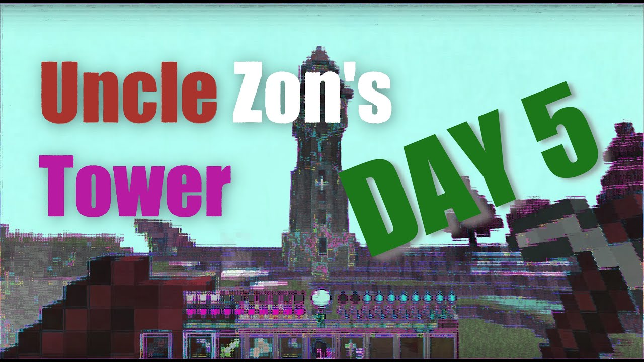 Uncle Zon's Tower, Day 5 — The Apprentice