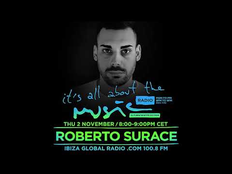 Roberto Surace - It's All About The Music @ Ibiza Global Radio
