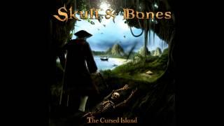 Skull & Bones (Naufragant) - The Cursed Island (FULL ALBUM)