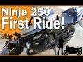 Kawasaki Ninja 250 First Ride.