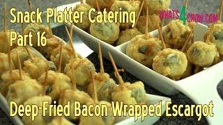 Snack Platter Catering - Part 16 - Deep-fried Snails / Deep-fried Escargot - Heaven On Earth!!!