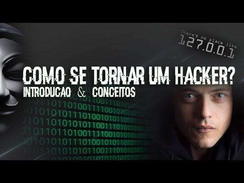 Curso Hacker - Introdução e Principais Conceitos   Aula 01