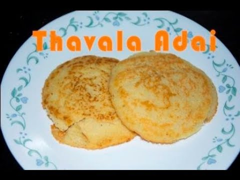Thaval Adai   South Indian Snack   Vaishnavi's kitchen   traditional food