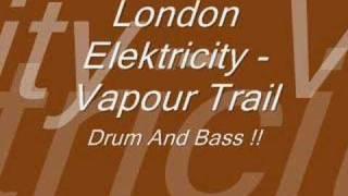 London Elektricity - Vapour Trail