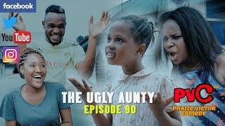 THE UGLY AUNTY PRAIZE VICTOR COMEDY EPISODE 90