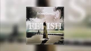 Selena Gomez - Fetish (Karaoke) With backing vocals