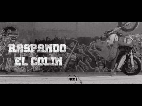 RPM Revolución Por Minuto  Raspando El Colin FT. BZK  Oficial