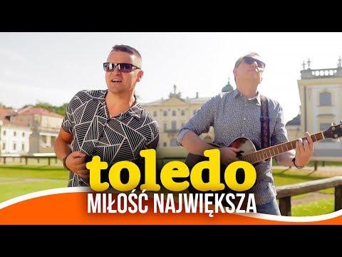 Toledo - Miłość największa (Disco Polo)