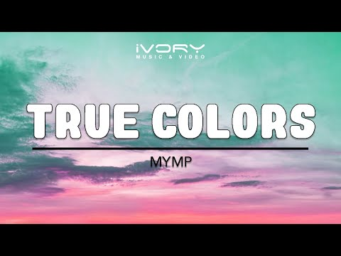 MYMP | True Colors | Official Lyric Video