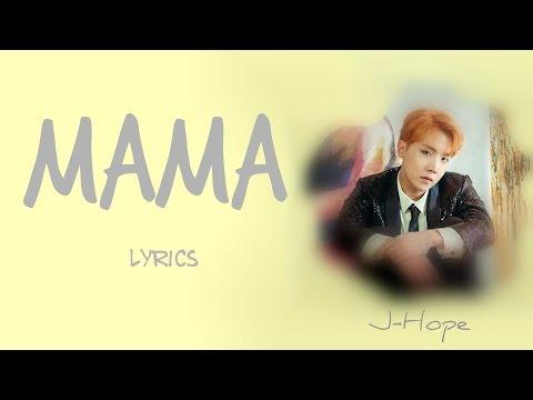 BTS J-Hope - 'MAMA' [Han Rom Eng lyrics] [FULL Version]