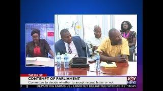 Contempt of Parliament - The Pulse on JoyNews (3-7-18)