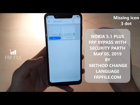 Method 2: Nokia 5.1 Plus  TA-1105 FRP Bypass Without PC Security Patch May 05, 2019