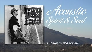 Closer to the Music: Acoustic Spirit & Soul