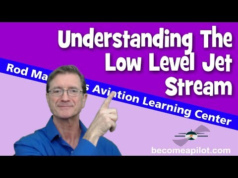 Understanding The Low Level Jet Stream By Rod Machado
