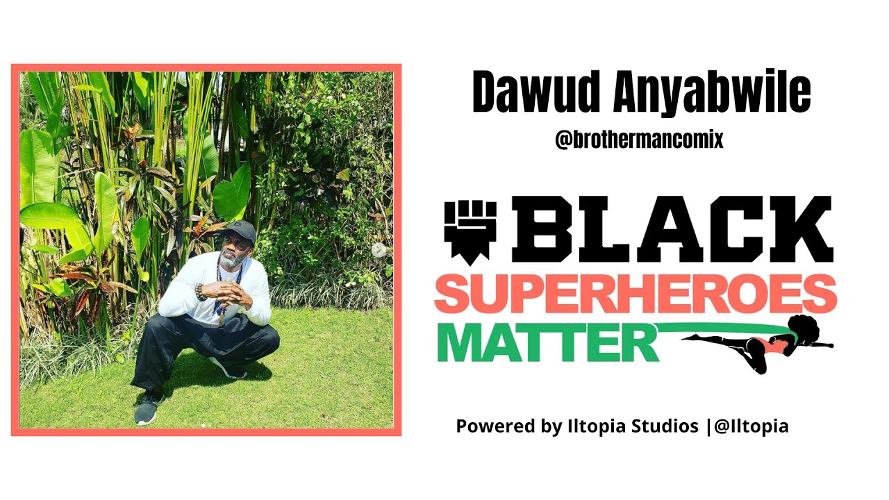 Dawud Anyabwile | Black Superheroes Matter Podcast