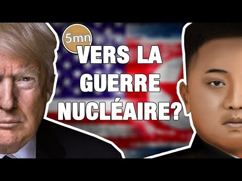 TRUMP - KIM JONG-UN : vers une guerre nucléaire ?