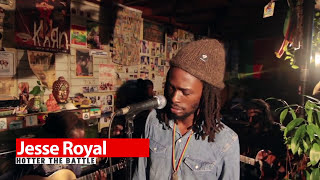 Jesse Royal | Jussbuss Acoustic | Hotter the battle | Episode 10
