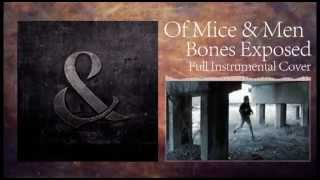 Of Mice & Men - Bones Exposed - Full Instrumental Cover!![Free DL]