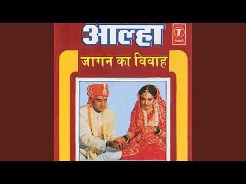 Aalha Jaagan Ka Vivah (Jalhar Ki Ladaai)